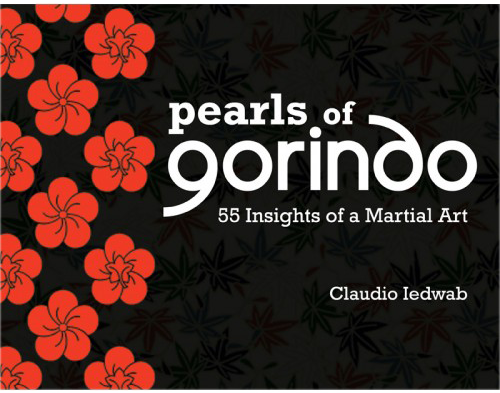 Pearls of Gorindo - 55 Insights of a Martial Art