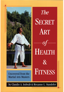 The Secret Art of Health & Fitness